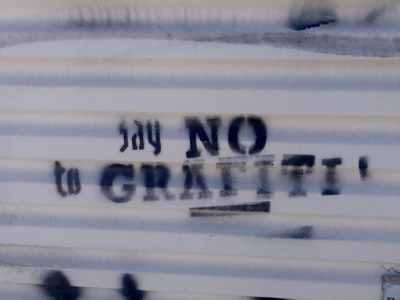 say NO to GRAFITI